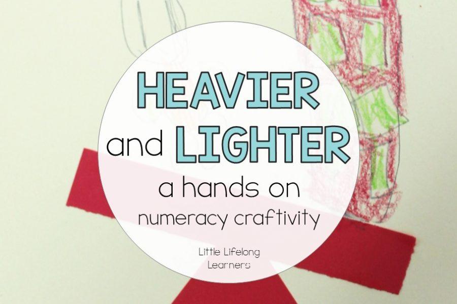 Heavier and Lighter – Maths Craftivity