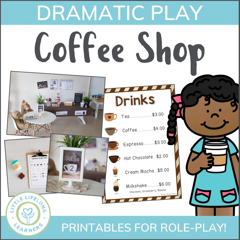Coffee Shop Themed Dramatic Play Printables