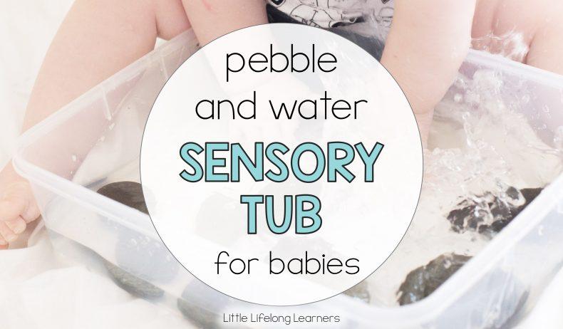 Pebble and Water Sensory Tub for Babies