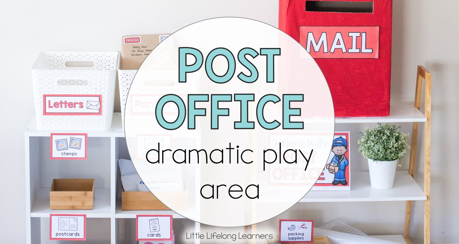 Post Office Dramatic Play Area Little Lifelong Learners