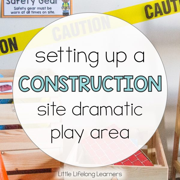 Construction Site Dramatic Play Area